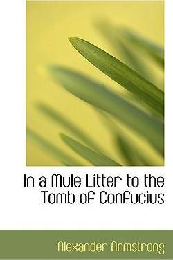 In a Mule Litter to the Tomb of Confucius
