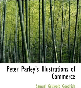 Peter Parley's Illustrations of Commerce