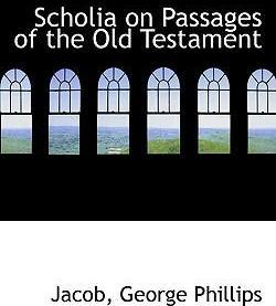 Scholia on Passages of the Old Testament