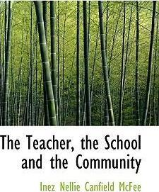 The Teacher, the School and the Community