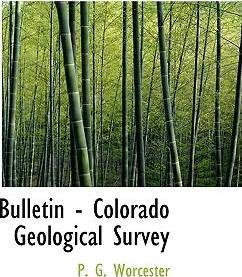 Bulletin - Colorado Geological Survey