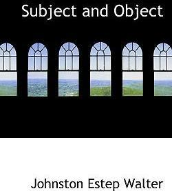 Subject and Object
