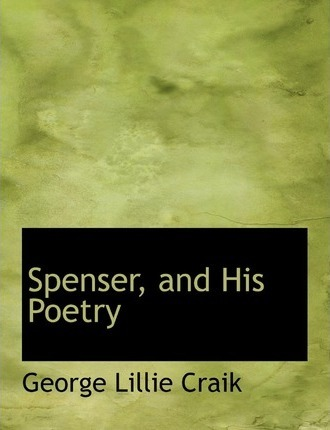 Spenser, and His Poetry