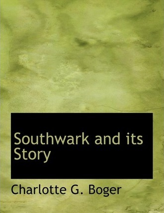 Southwark and Its Story