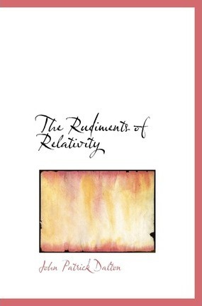 The Rudiments of Relativity