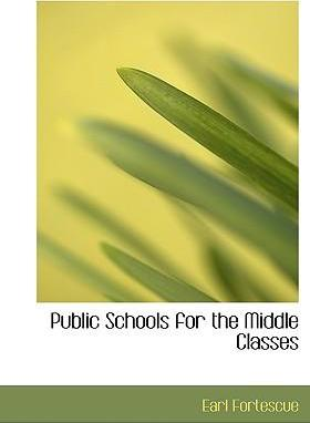 Public Schools for the Middle Classes