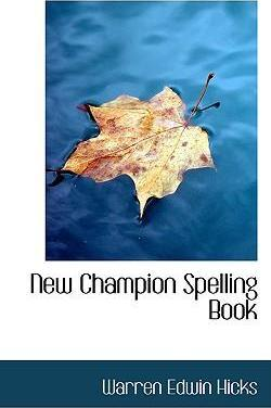 New Champion Spelling Book