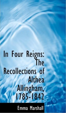 In Four Reigns