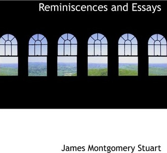 Reminiscences and Essays