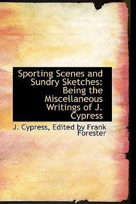Sporting Scenes and Sundry Sketches