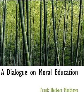 A Dialogue on Moral Education