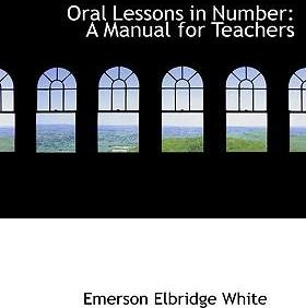 Oral Lessons in Number