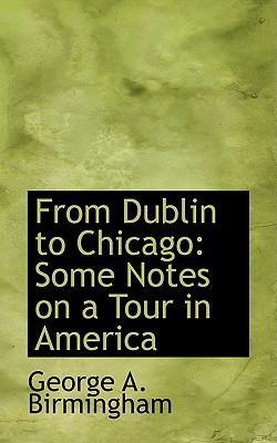 From Dublin to Chicago