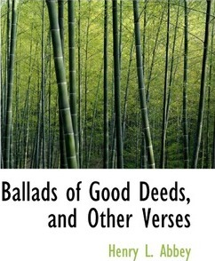 Ballads of Good Deeds, and Other Verses