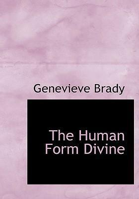 The Human Form Divine