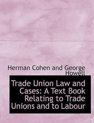 Trade Union Law and Cases