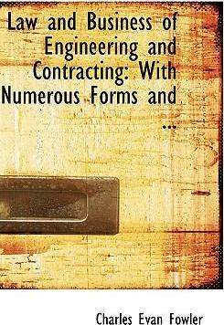 Law and Business of Engineering and Contracting