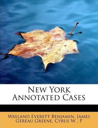 New York Annotated Cases
