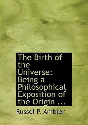 The Birth of the Universe