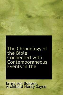 The Chronology of the Bible Connected with Contemporaneous Events in the