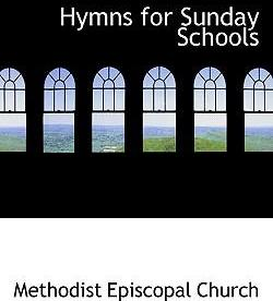 Hymns for Sunday Schools