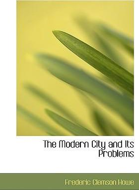 The Modern City and Its Problems