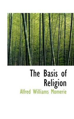 The Basis of Religion