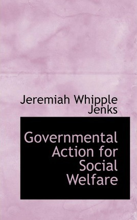 Governmental Action for Social Welfare