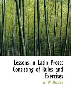 Lessons in Latin Prose