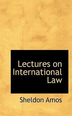 Lectures on International Law