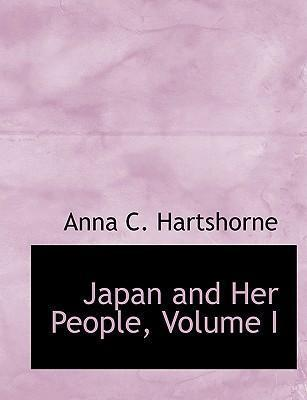 Japan and Her People, Volume I
