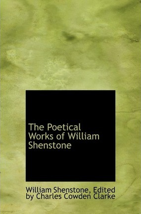 The Poetical Works of William Shenstone
