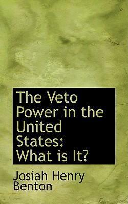 The Veto Power in the United States