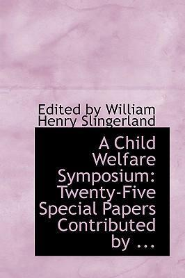 A Child Welfare Symposium