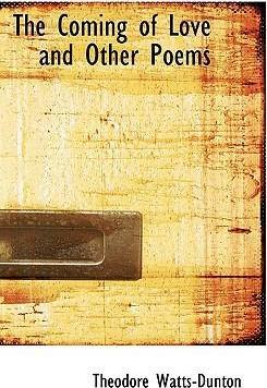 The Coming of Love and Other Poems
