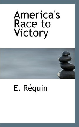 America's Race to Victory
