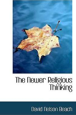 The Newer Religious Thinking