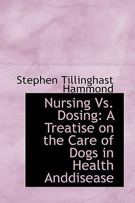 Nursing vs. Dosing
