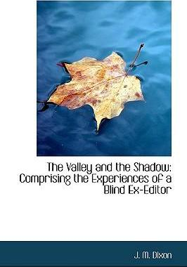 The Valley and the Shadow