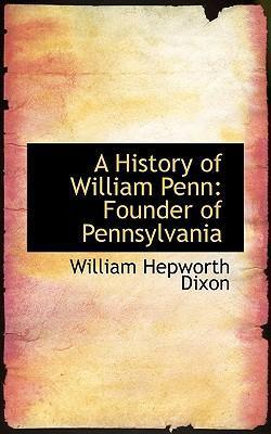 A History of William Penn