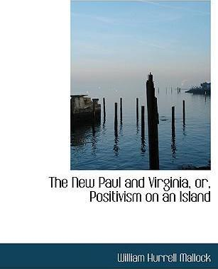 The New Paul and Virginia, Or, Positivism on an Island