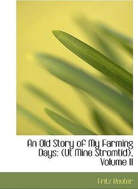 An Old Story of My Farming Days