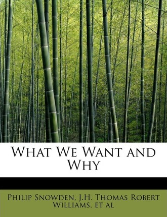 What We Want and Why