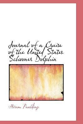 Journal of a Cruise of the United States Schooner Dolphin