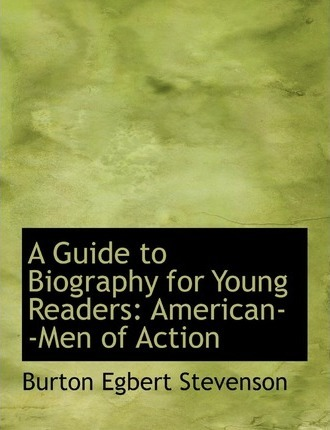 A Guide to Biography for Young Readers