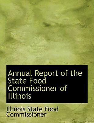 Annual Report of the State Food Commissioner of Illinois