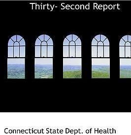 Thirty- Second Report