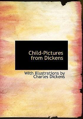 Child-Pictures from Dickens
