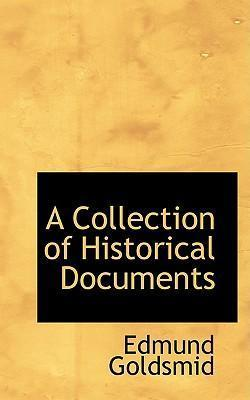 A Collection of Historical Documents