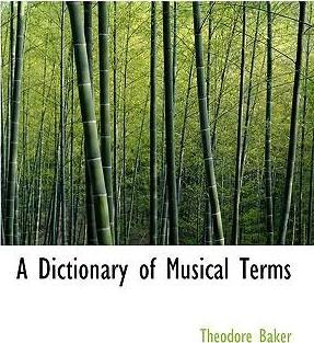 A Dictionary of Musical Terms